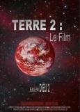"""Affiche de """"Terre 2 : le film"""""""