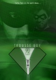 Affiche de Trousse Boy 2 !