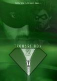 Affiche de Trousse Boy 2 !